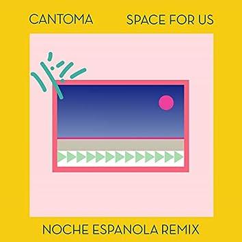 Space for Us (Noche Española Remix) [feat. Suad Khalifa]