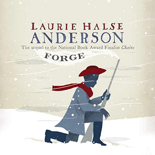 Forge                   By:                                                                                                                                 Laurie Halse Anderson                               Narrated by:                                                                                                                                 Tim Cain                      Length: 7 hrs and 45 mins     221 ratings     Overall 4.5