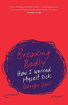 Breaking Badly by [Georgie Dent]