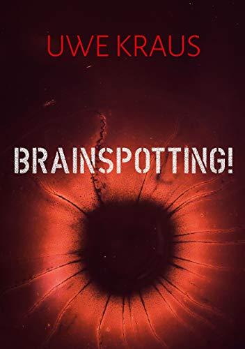 Brainspotting!: Roman (Novivitalis 13)