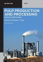 Pulp Production and Processing: High-tech Applications (De Gruyter Stem)