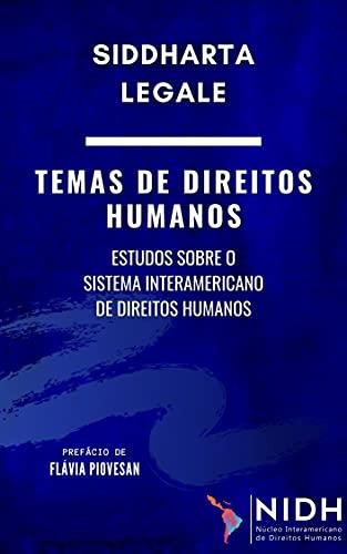 Temas de direitos humanos: Estudos sobre o sistema interamericano de direitos humanos