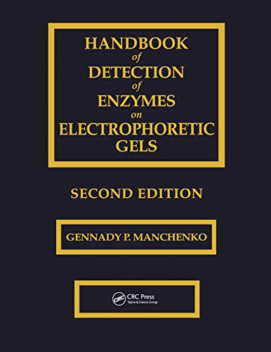 Handbook of Detection of Enzymes on Electrophoretic Gels (English Edition)