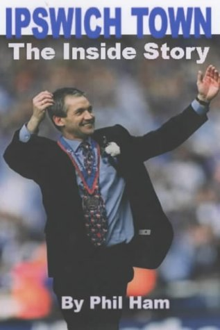 Ipswich Town : The Inside Story