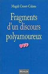 Fragments d'un discours polyamoureux de Magali Croset-calisto