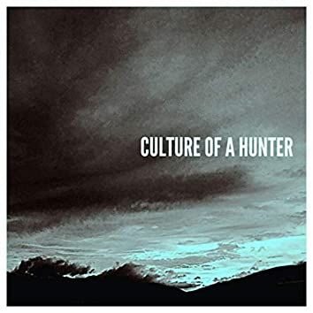 Culture of a Hunter