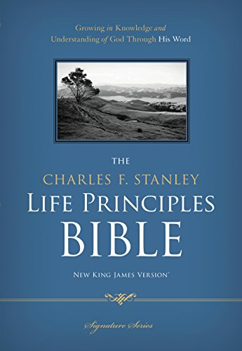 NKJV, The Charles F. Stanley Life Principles Bible, eBook: Holy Bible, New King James Version