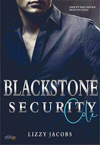 Blackstone Security: Cole (Blackstone-Security-Reihe 1)