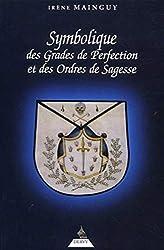 Symbolique des grades de perfection et des ordres de sagesse d'Irène Mainguy
