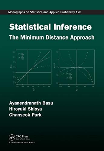 Statistical Inference: The Minimum Distance Approach (Chapman & Hall/CRC Monographs on Statistics and Applied Probability Book 120) (English Edition)