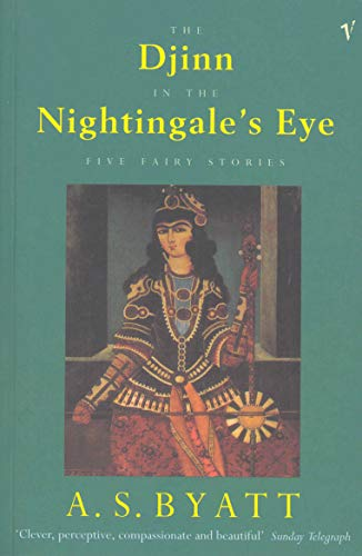The Djinn In The Nightingale's Eye: Five Fairy Stories (English Edition)