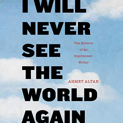 I Will Never See the World Again Titelbild