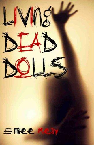 Living Dead Dolls (Deanna & Stubbs Dectective Novels Book 1) (English Edition)