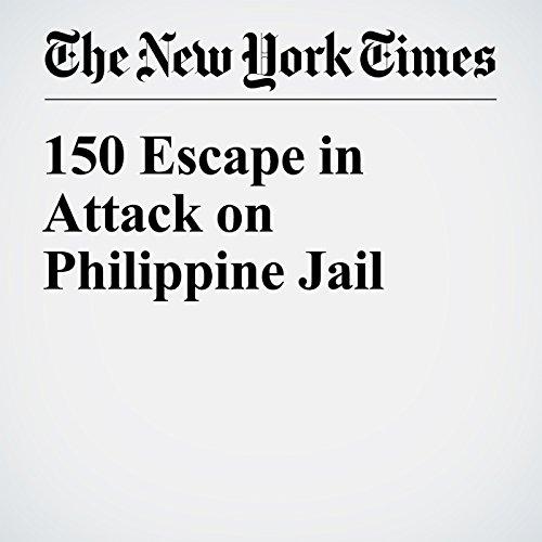 150 Escape in Attack on Philippine Jail copertina