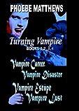 Turning Vampire Books 1,2,3,4 (English Edition)