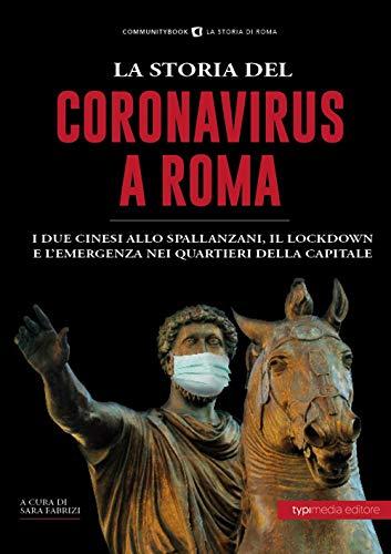 La storia del Coronavirus a Roma e nel Lazio