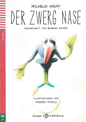 Der Zwerg Nase: Lektüre Deutsch als Fremdsprache mit Audio via ELI Link-App. mit Audio via ELI Link-App