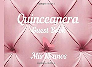 Quinceanera Guestbook: 15th Birthday party guest book for girls with gorgeous pink cushion headboard like cover and elegant interiors