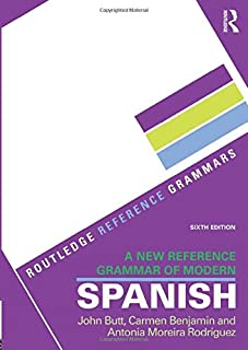 A New Reference Grammar of Modern Spanish (Routledge Reference Grammars)