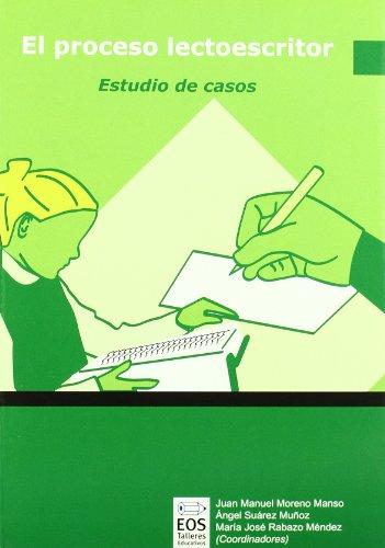 Proceso Lectoescritor, El: Estudio de Casos: 3 (Talleres Educativos)