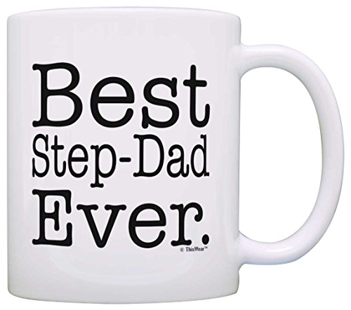 Father's Day Gift Best Step-Dad Ever Stepfather Gifts Stepdad Gift Coffee Mug Tea Cup White