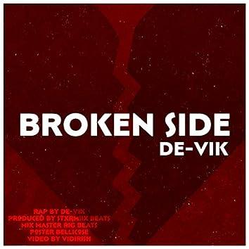 Broken Side