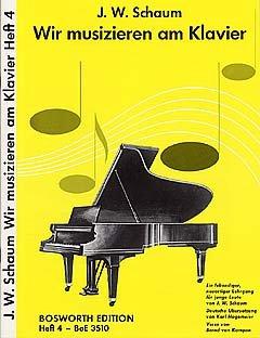 WIR MUSIZIEREN AM KLAVIER 4 - arrangiert für Klavier [Noten / Sheetmusic] Komponist: SCHAUM JOHN WESLEY