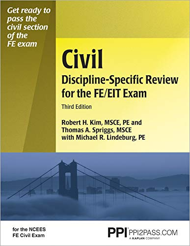 PPI Civil Discipline-Specific Review for the FE/EIT Exam, 3rd Edition (Paperback) – A Comprehensive Review with Practice Problems for the FE Exam – Covers Construction Management, Surveying, and More