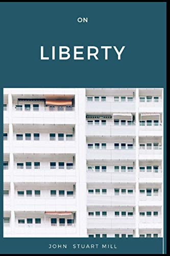 On Liberty by John Stuart Mill annotated Edition