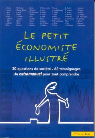 Le Petit Economiste Illustre Par Laurence Bagot