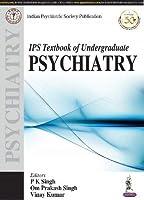 IPS Textbook of Undergraduate Psychiatry