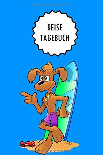 Reisetagebuch: Comic Hund Surfer Surfen   Notizbuch zum selber schreiben und Gestalten für den Urlaub und als Abschiedsgeschenk (A5   liniertes Papier   Soft Cover   100 Seiten)