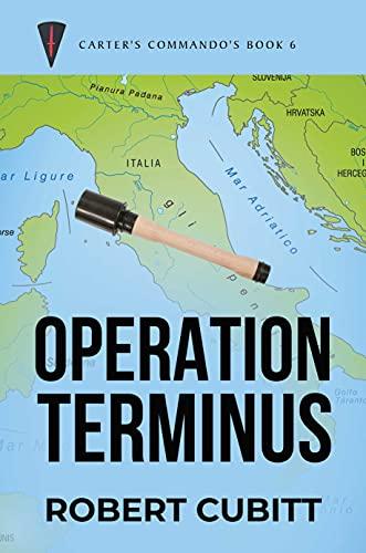 Operation Terminus (Carter's Commandos Book 6) (English Edition)