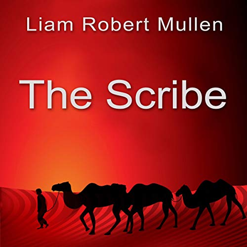The Scribe                   By:                                                                                                                                 Liam Robert Mullen                               Narrated by:                                                                                                                                 Ronald Swartzell                      Length: 6 hrs and 10 mins     Not rated yet     Overall 0.0