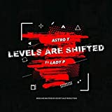Levels Are Shifted (feat. Lady P & Pro by DC)