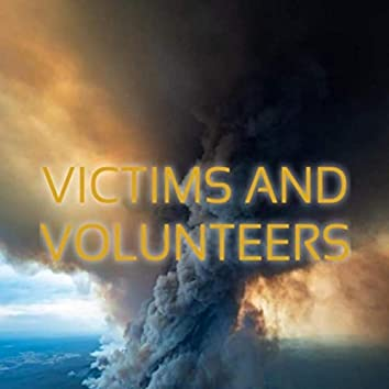 Victims and Volunteers