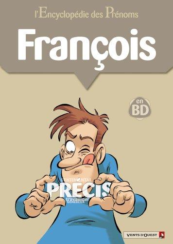L'Encyclopédie des prénoms - Tome 19 : François