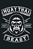 MUAY THAI T SHIRT THAI BOXING SHIRT MUAY THAI BEAST: Notebook Planner -6x9 inch Daily Planner Journal, To Do List Notebook, Daily Organizer, 114 Pages