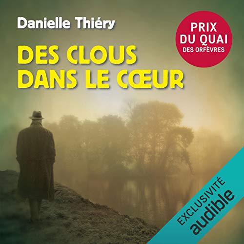 Des clous dans le cœur audiobook cover art
