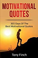 Motivational Quotes: 365 days of the best motivational quotes