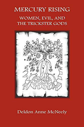 Mercury Rising: Women, Evil, and the Trickster Gods