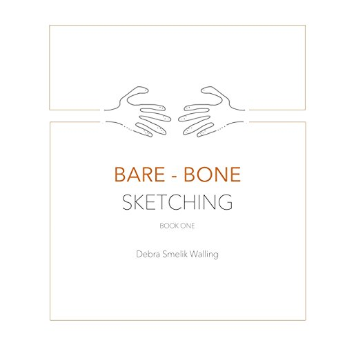 Bare-Bone Sketching: Volume 1