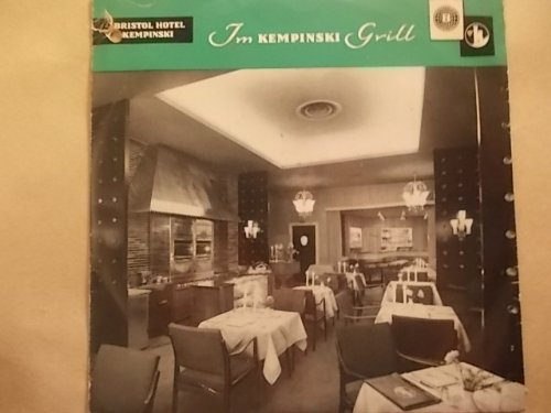 Im Kempinski Grill - Bristol Hotel Kempinski Berlin