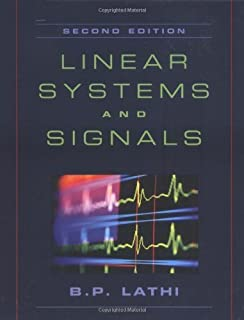 B. P. Lathi's Linear Systems 2nd(Second) edition(Linear Systems and Signals (The Oxford Series in Electrical and Computer Engineering) [Hardcover])(2004)