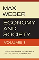 Economy and Society: An Outline of Interpretive Sociology