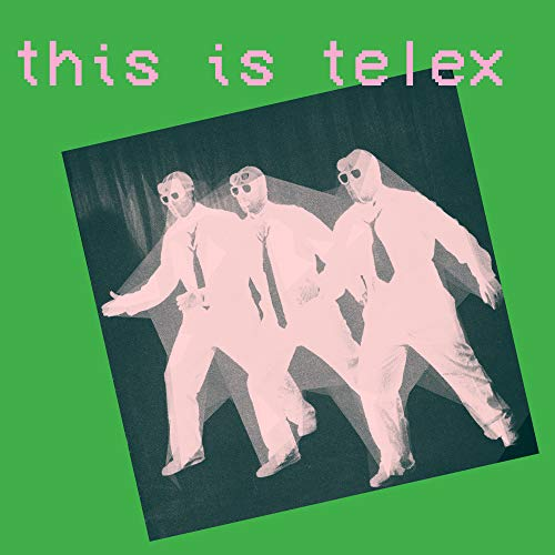 Album Art for This Is Telex (Limited Edition Pink and Green Vinyl) by TELEX