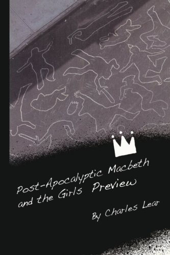 Post-Apocalyptic Macbeth and the Girls Preview