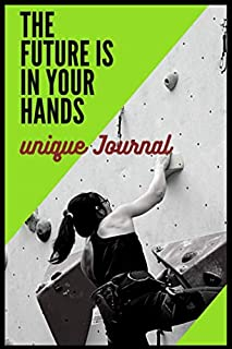The Future is in your Hands (unique journal): The Universe Journal (Diary, Notebook)