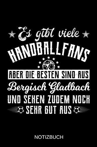 Es gibt viele Handballfans aber die besten sind aus Bergisch Gladbach und sehen zudem noch sehr gut aus: A5 Notizbuch | Liniert 120 Seiten | ... | Ostern | Vatertag | Muttertag | Namenstag