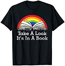 Take A Look, It's In A Book - Funny Book Quotes Vintage T-Shirt